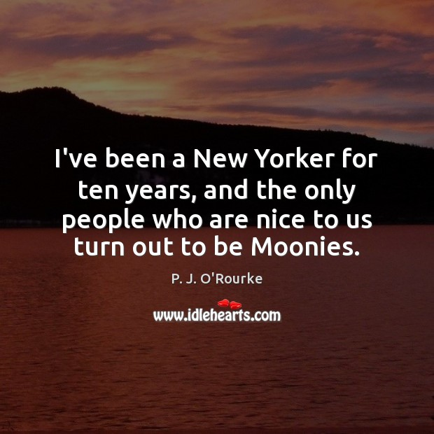 I've been a New Yorker for ten years, and the only people Image