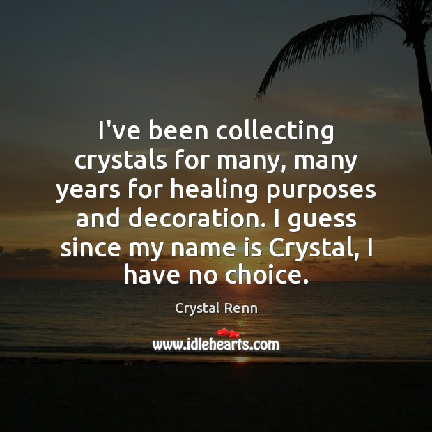 I've been collecting crystals for many, many years for healing purposes and Image