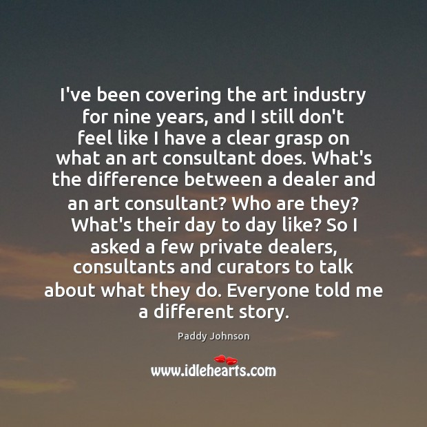 I've been covering the art industry for nine years, and I still Image