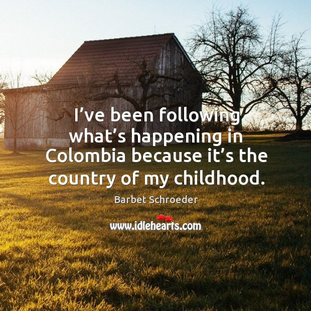 Image, I've been following what's happening in colombia because it's the country of my childhood.