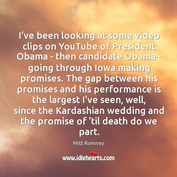 I've been looking at some video clips on YouTube of President Obama Image