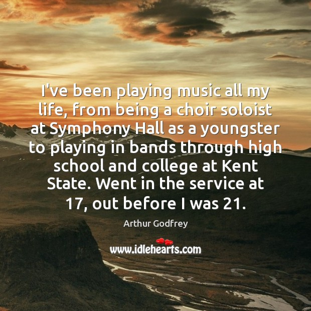 Image, I've been playing music all my life, from being a choir soloist
