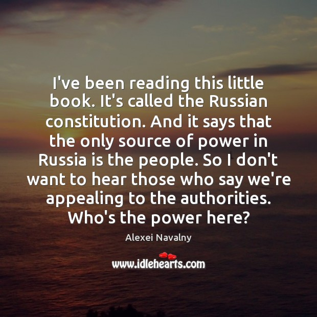 Image, I've been reading this little book. It's called the Russian constitution. And