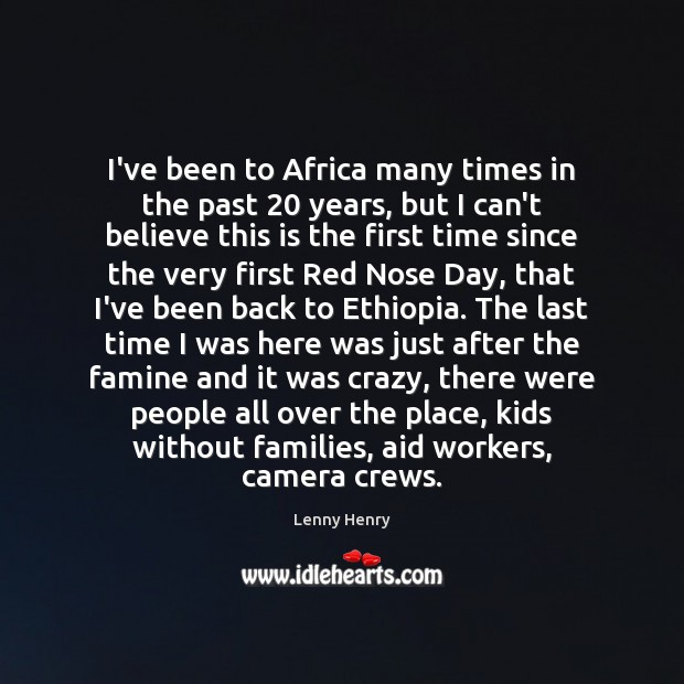 I've been to Africa many times in the past 20 years, but I Image