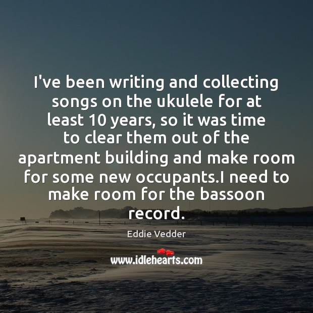 Image, I've been writing and collecting songs on the ukulele for at least 10