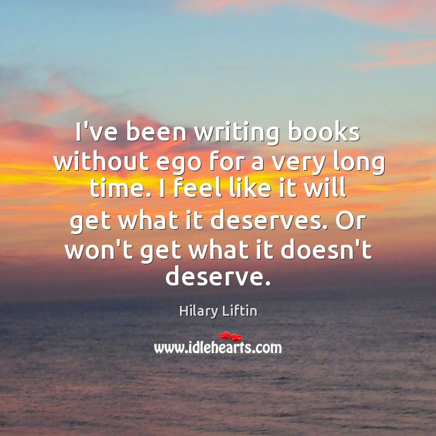Image, I've been writing books without ego for a very long time. I