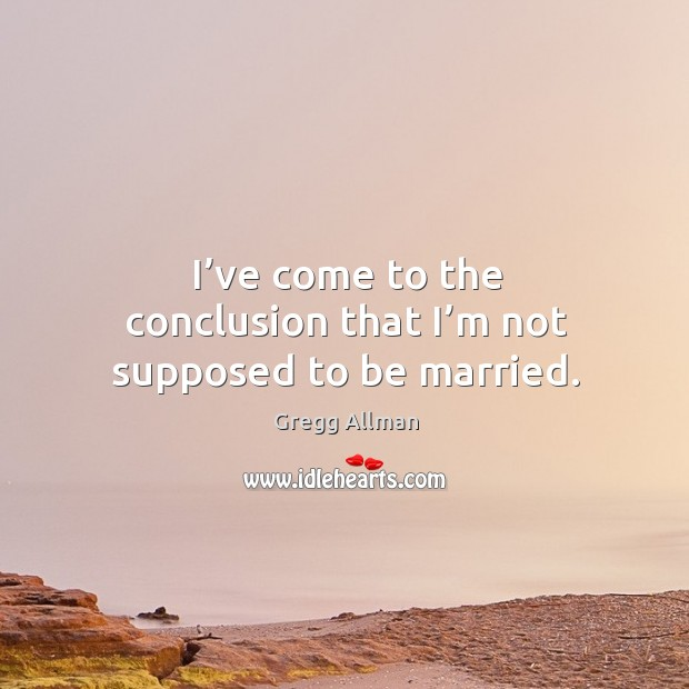 Picture Quote by Gregg Allman
