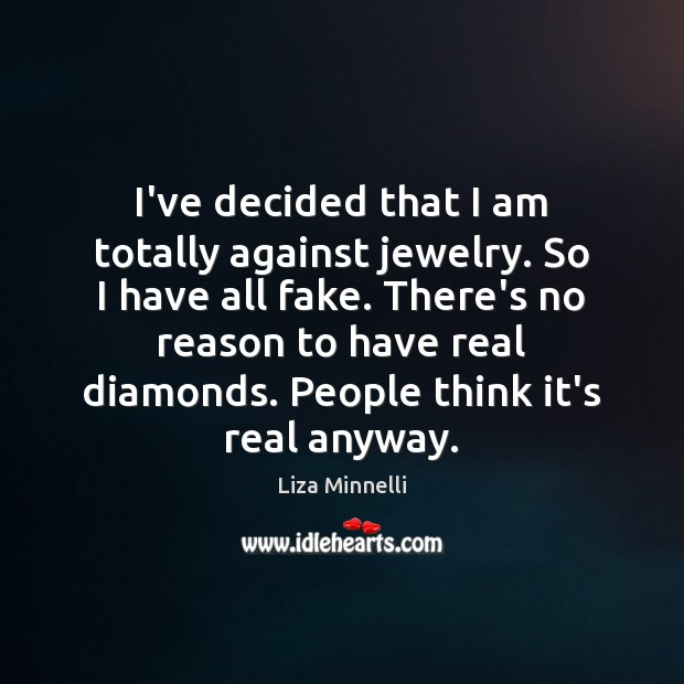 Image, I've decided that I am totally against jewelry. So I have all