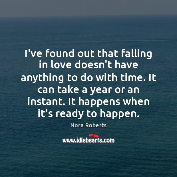 I've found out that falling in love doesn't have anything to do Image