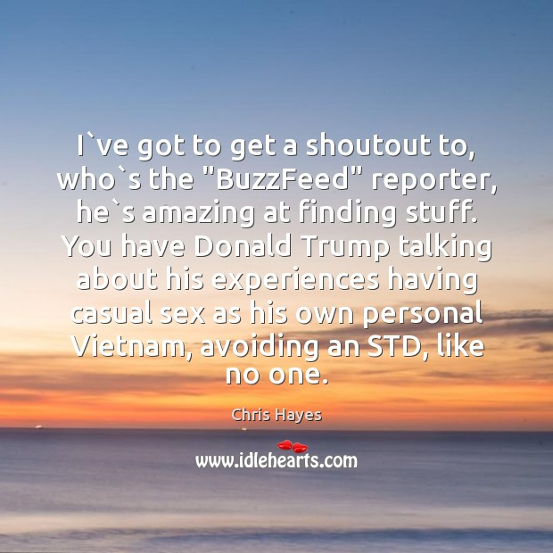 """I`ve got to get a shoutout to, who`s the """"BuzzFeed"""" Image"""