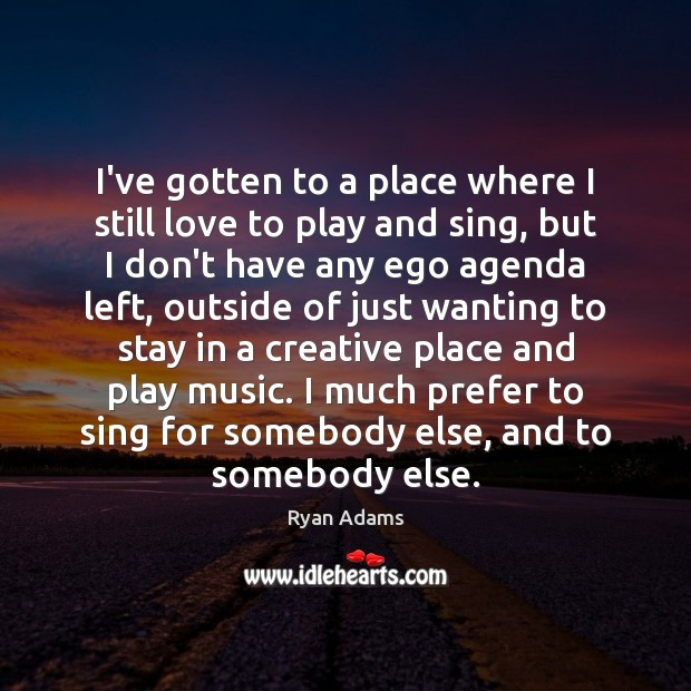 Picture Quote by Ryan Adams
