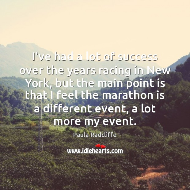 I've had a lot of success over the years racing in New Image