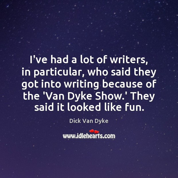 Image, I've had a lot of writers, in particular, who said they got