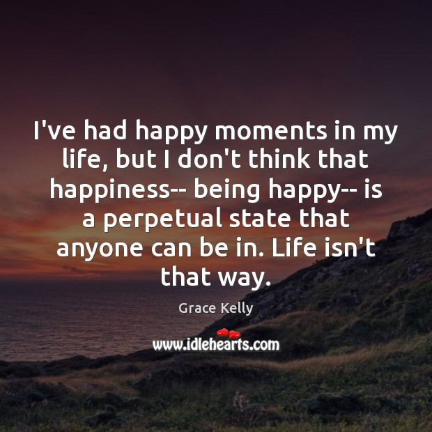 Image, I've had happy moments in my life, but I don't think that
