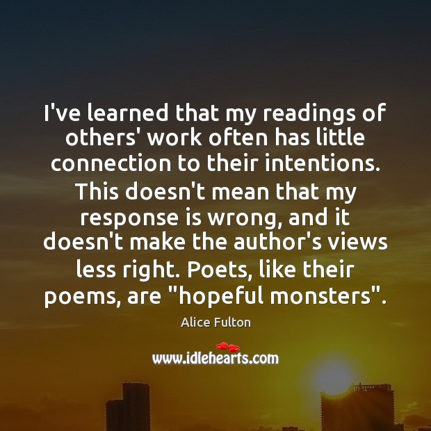 Image, I've learned that my readings of others' work often has little connection