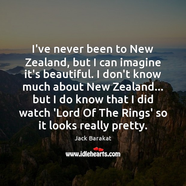 I've never been to New Zealand, but I can imagine it's beautiful. Image