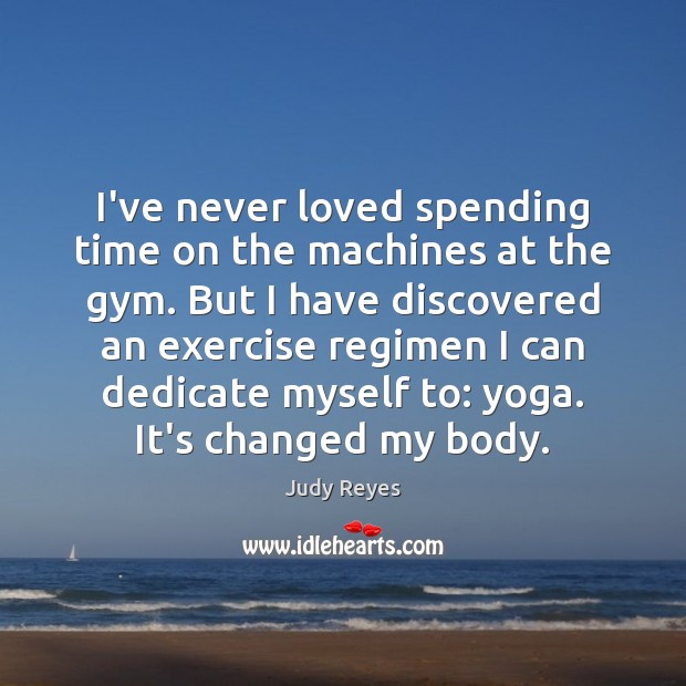 I've never loved spending time on the machines at the gym. But Exercise Quotes Image