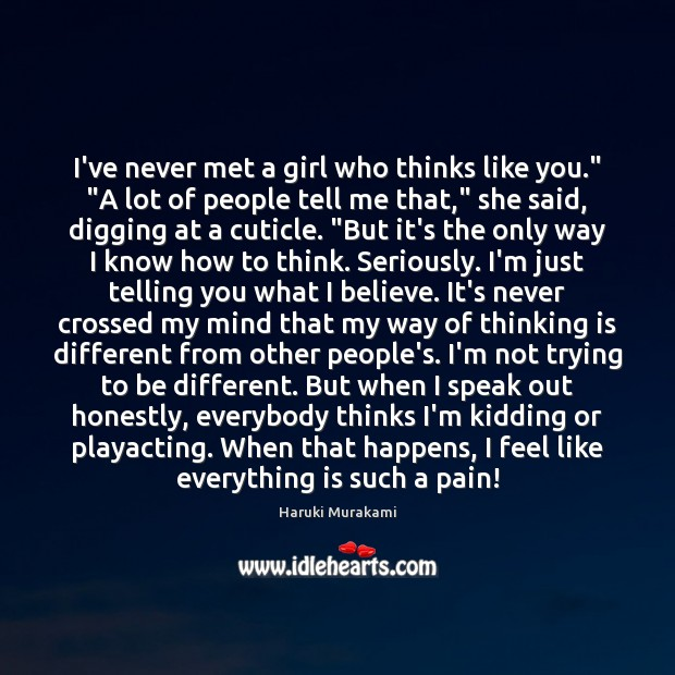 """I've never met a girl who thinks like you."""" """"A lot of Image"""