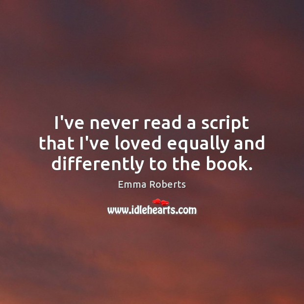 I've never read a script that I've loved equally and differently to the book. Image