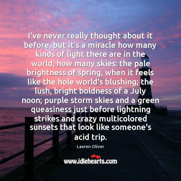 I've never really thought about it before, but it's a miracle how Boldness Quotes Image