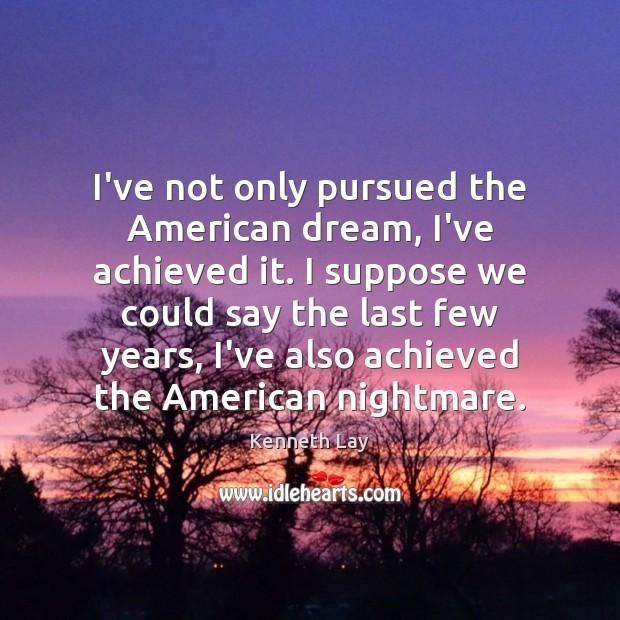 pursuing the american dream