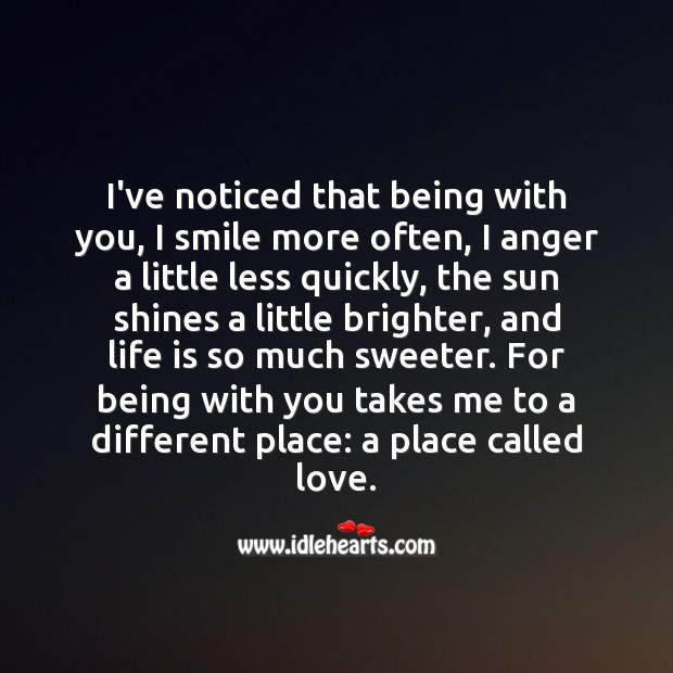 I've noticed that being with you, I smile more often Love Quotes for Her Image