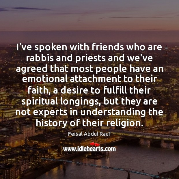 I've spoken with friends who are rabbis and priests and we've agreed Image
