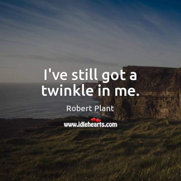I've still got a twinkle in me. Image