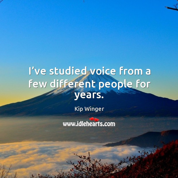 I've studied voice from a few different people for years. Image