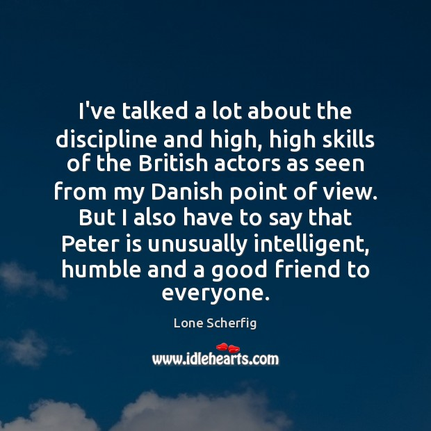 I've talked a lot about the discipline and high, high skills of Image