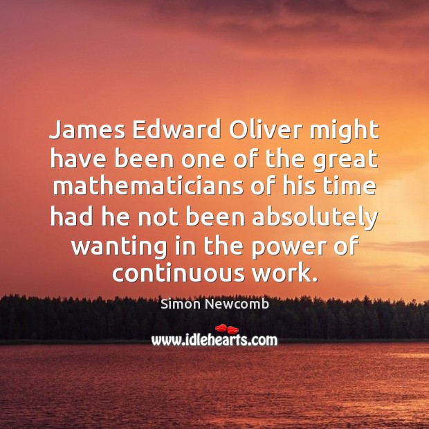 James Edward Oliver might have been one of the great mathematicians of Image