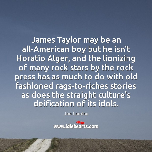 Image, James Taylor may be an all-American boy but he isn't Horatio Alger,