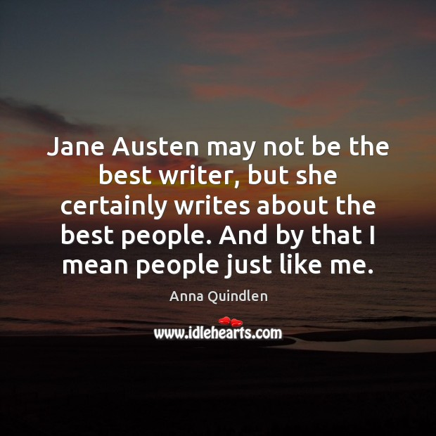 Image, Jane Austen may not be the best writer, but she certainly writes