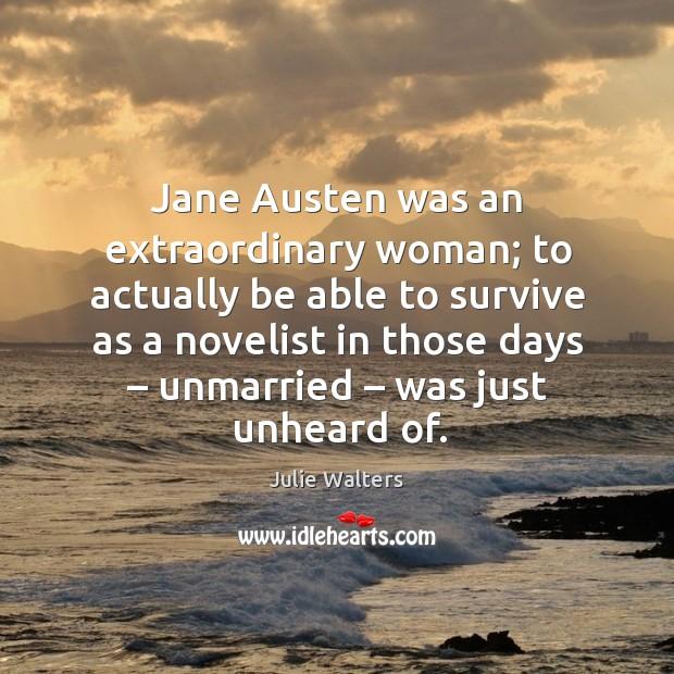 Jane austen was an extraordinary woman; Image