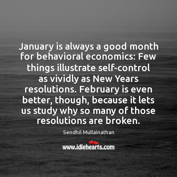 Image, January is always a good month for behavioral economics: Few things illustrate