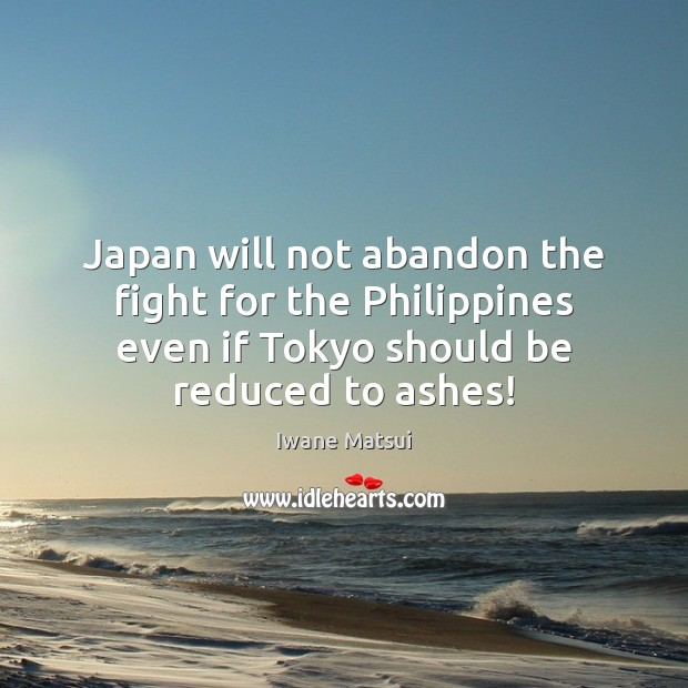 Image, Japan will not abandon the fight for the Philippines even if Tokyo