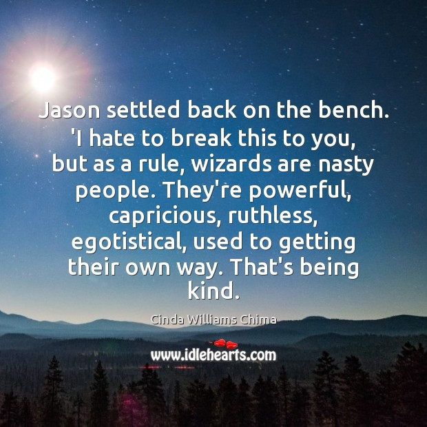 Jason settled back on the bench. 'I hate to break this to Image