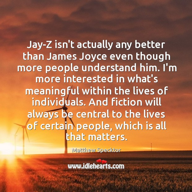 Image, Jay-Z isn't actually any better than James Joyce even though more people