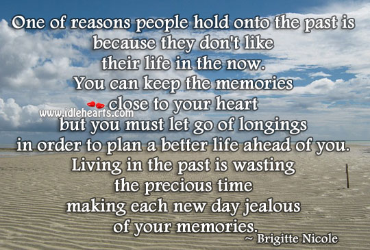 Image, Living in the past is wasting the precious time