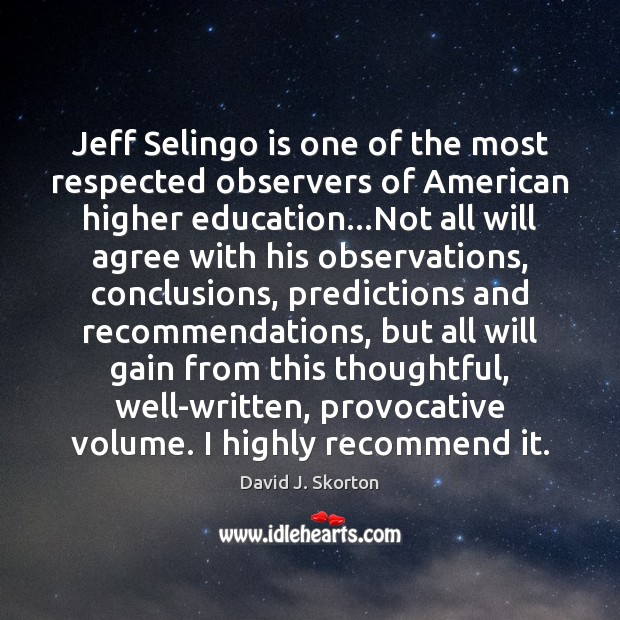Jeff Selingo is one of the most respected observers of American higher Image
