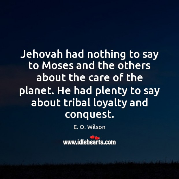 Image, Jehovah had nothing to say to Moses and the others about the
