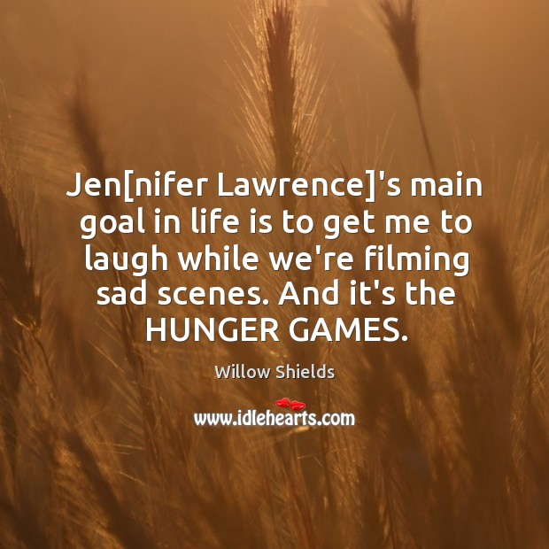 Jen[nifer Lawrence]'s main goal in life is to get me Image