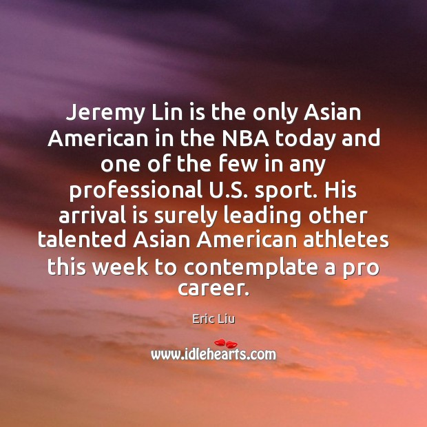 Image, Jeremy Lin is the only Asian American in the NBA today and