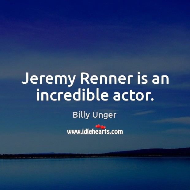 Image, Jeremy Renner is an incredible actor.