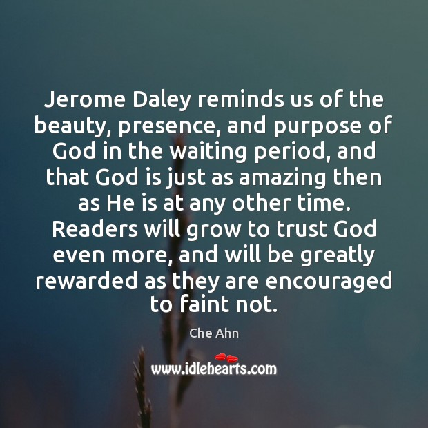 Jerome Daley reminds us of the beauty, presence, and purpose of God Image