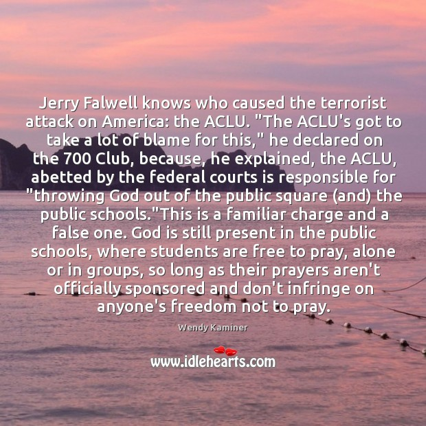 """Jerry Falwell knows who caused the terrorist attack on America: the ACLU. """" Image"""