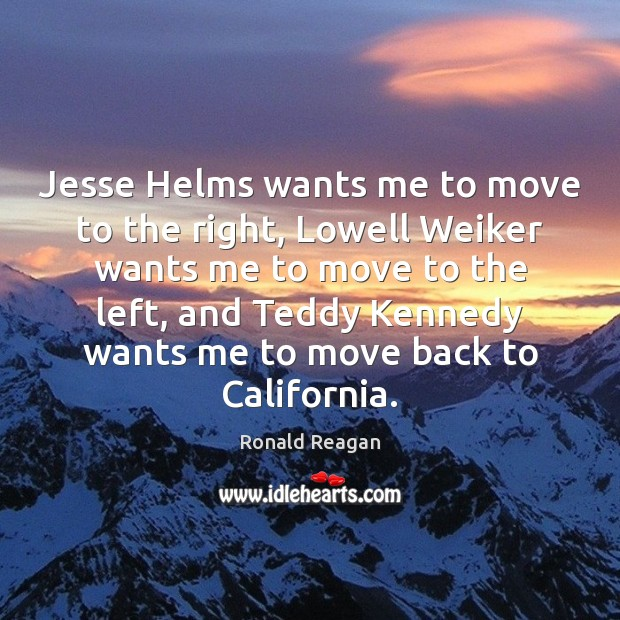 Image about Jesse Helms wants me to move to the right, Lowell Weiker wants