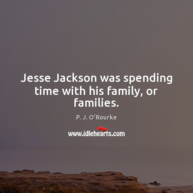 Jesse Jackson was spending time with his family, or families. Image