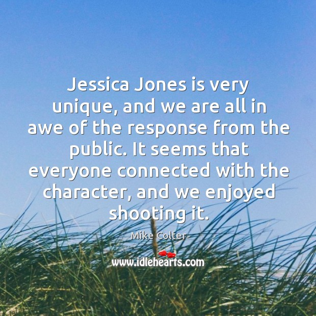 Jessica Jones is very unique, and we are all in awe of Image