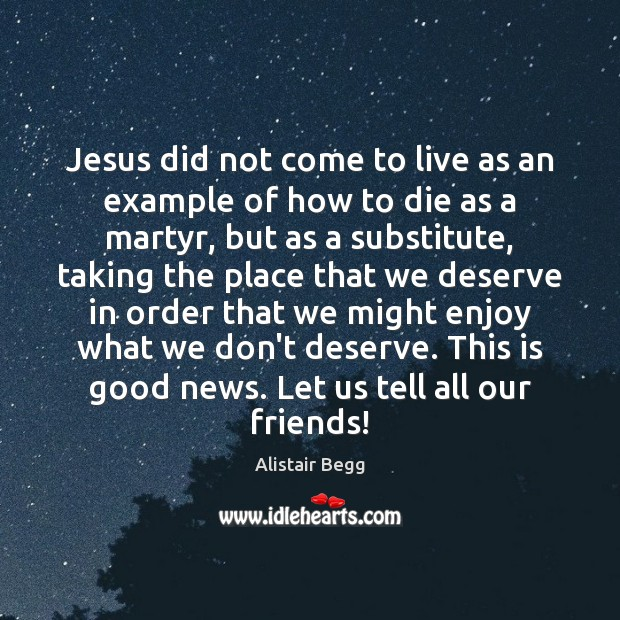 Image, Jesus did not come to live as an example of how to